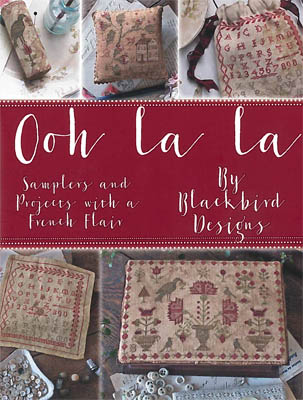 Blackbird Designs - Ooh La La-Blackbird Designs - Ooh La La, Samplers, projects, French Flair, cross stitch, redwork,
