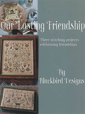 Blackbird Designs - Our Lasting Friendship-Blackbird Designs - Our Lasting Friendship, samplers, cross stitch