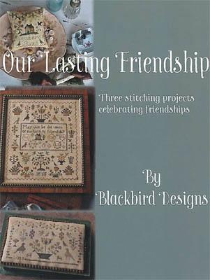 Blackbird Designs - Our Lasting Friendship-Blackbird Designs - Our Lasting Friendship, samplers, cross stitch