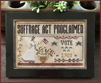 Little House Needleworks - Suffrage Act-Little House Needleworks - Suffrage Act, women, vote, politics, USA, 818, cross stitch, rights