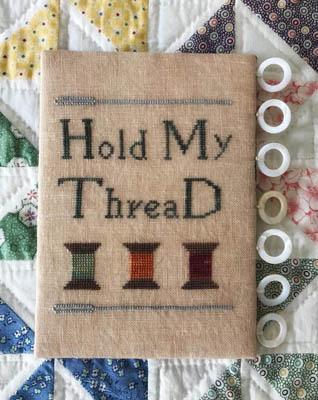 Lucy Beam Love in Stitches - Hold My Thread-Lucy Beam Love in Stitches - Hold My Thread, thread keep, stitching, cross stitch,