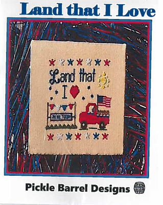 Pickle Barrel Designs - Land That I Love-Pickle Barrel Designs - Land That I Love, USA, red truck, American flag, patriotic, cross stitch