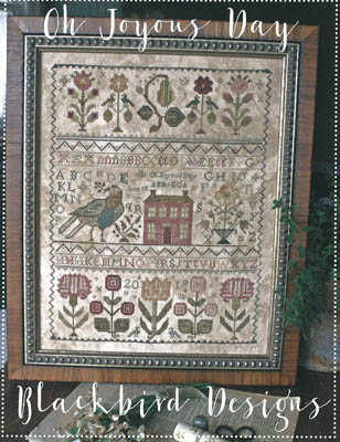 Blackbird Designs - Oh Joyous Day-Blackbird Designs - Oh Joyous Day, sampler, house, flowers, cross stitch