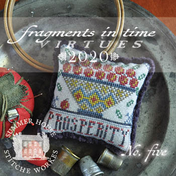 Summer House Stitche Workes - Fragments in Time 2020 Virtues #5 Prosperity-Summer House Stitche Workes - Fragments in Time - Virtues 2020 5 Prosperity, pin cushion, wealth, working, cross stitch