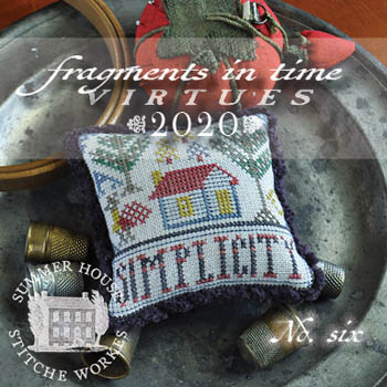 Summer House Stitche Workes - Fragments in Time 2020 Virtues #6 Simplicity-Summer House Stitche Workes - Fragments in Time - Virtues 2020 6 Simplicity, pin cushion, cross stitch, simple, home
