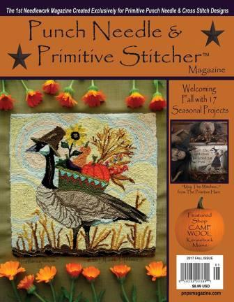 Punch Needle & Primitive Stitcher Magazine 2017 - Issue # 3 - Fall-Punch Needle  Primitive Stitcher Magazine 2017 - Issue  3 - Fall