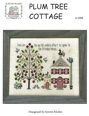 Rosewood Manor - Plum Tree Cottage-Rosewood Manor - Plum Tree Cottage, trees, birds, home, inspirational, cross stitch