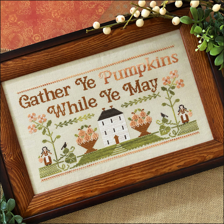 Little House Needleworks - Gather Ye Pumpkins-Little House Needleworks - Gather Ye Pumpkins, fall, harvest, autumn, home, neighbors, sunflowers, cross stitch