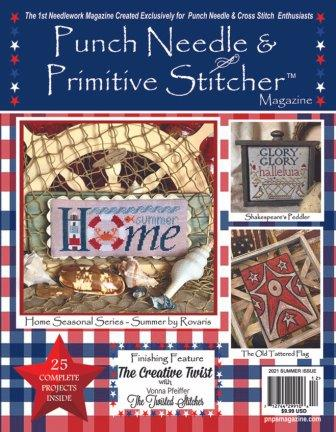 Punch Needle & Primitive Stitcher Magazine 2021 - Issue 2 - Summer