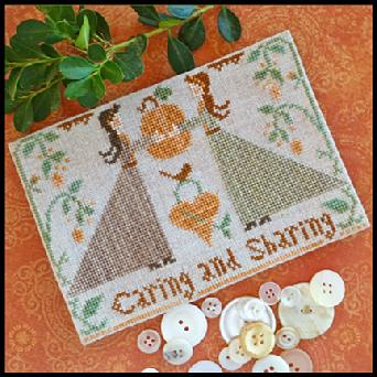 Little House Needleworks - Caring and Sharing-Little House Needleworks, Caring and Sharing, Fall, pumpkins, friendship. love, Thanksgiving,