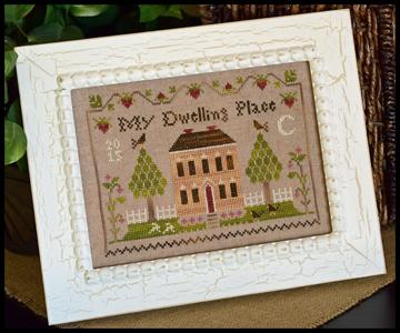 Little House Needleworks - Dwelling Place Sampler-Little House Needleworks - Dwelling Place Sampler, home, comfort, peace, cross stitch, sampler,