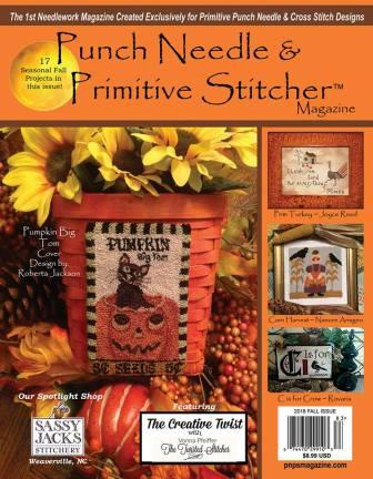 Punch Needle & Primitive Stitcher Magazine 2018 - Issue # 3 - Fall-Punch Needle  Primitive Stitcher Magazine - Issue  3 - Fall, cross stitch, country, embroidery,