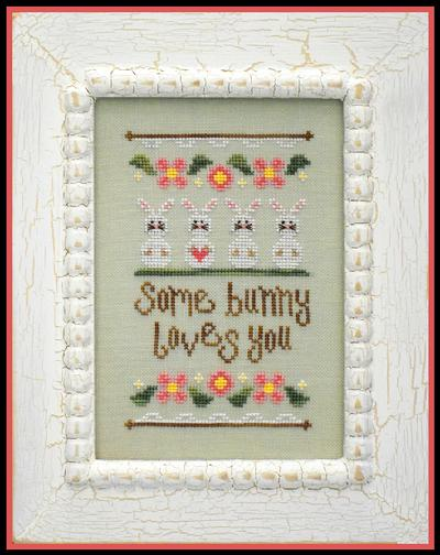 Country Cottage Needleworks - Some Bunny Loves You-Country Cottage Needleworks, Some Bunny Loves You, Easter, family, love, Jesus, sprint, cross stitch