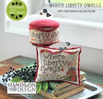 Hands on Design - Around the Holidays - Where Liberty Dwells-Hands on Design - Around the Holidays - Where Liberty Dwells, patriotic, Americana, pincushion, American flag, farm, cross stitch