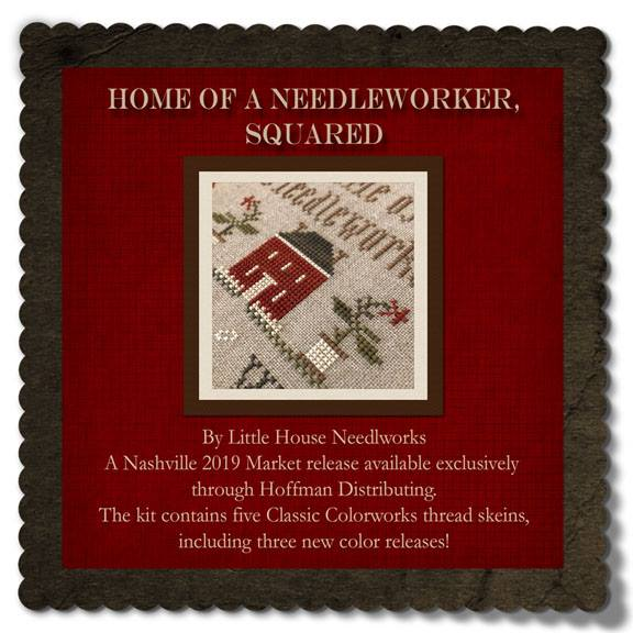 Little House Needleworks - Home of a Needleworker, Squared - Nashville Exclusive-Little House Needleworks - Home of a Needleworker, Squared - Nashville Exclusive