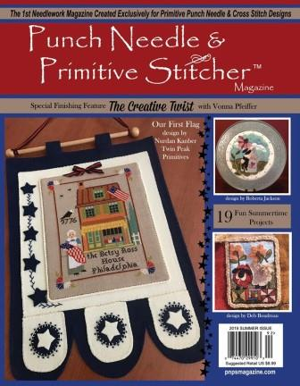 Punch Needle & Primitive Stitcher Magazine 2019 - Issue # 2 - Summer