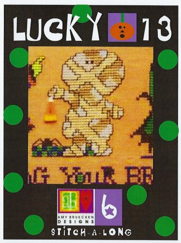 Amy Bruecken Designs - Lucky 13 Part 6-Amy Bruecken Designs - Lucky 13 - Part 6, Halloween, mummy, ornaments, cross stitch