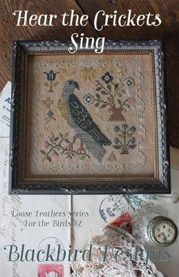 Blackbird Designs - For the Birds Series - Part 7 - Hear The Crickets Sing-Blackbird Designs - For the Birds Series - Part 7 - Hear The Crickets Sing, birds, insects, cross stitch