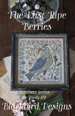 Blackbird Designs - For the Birds Series - Part 9 - The Last Ripe Berries-Blackbird Designs - For the Birds Series - Part 9 - The Last Ripe Berries, birds, summers end, cross stitch