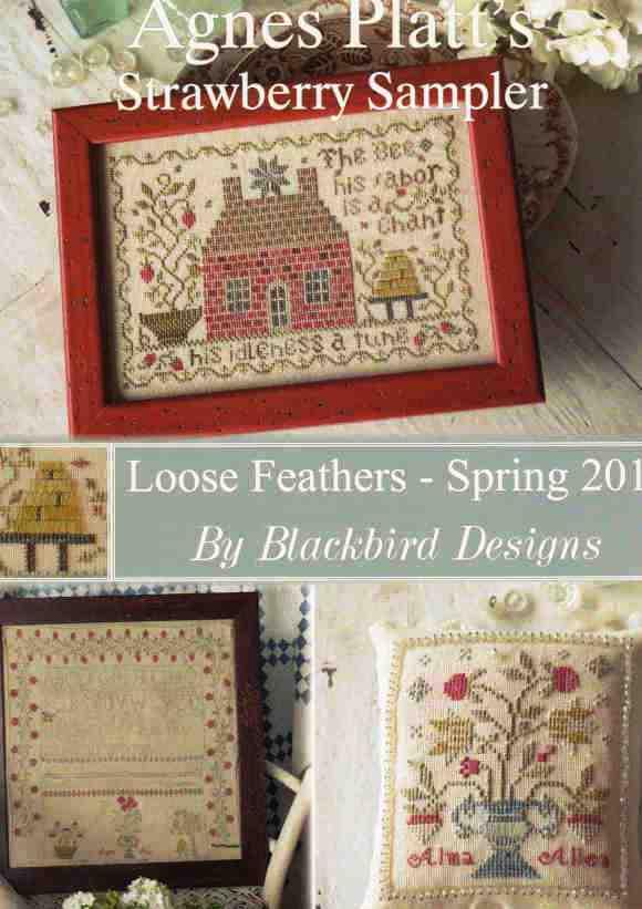 Blackbird Designs - Loose Feathers - Spring 2013 - Agnes Platt's Strawberry Sampler-Blackbird Designs - Loose Feathers - Spring 2013 - Agnes Platts Strawberry Sampler