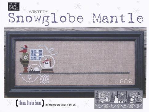 Bent Creek - Wintery Snowglobe Mantle - Part 1 of 3 Snow Snow Snow-Bent Creek - Wintery Snowglobe Mantle - Part 1 of 3 Snow Snow Snow - Cross Stitch Kit