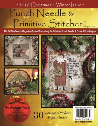 Punch Needle & Primitive Stitcher Magazine 2018 - Issue # 4 - Christmas/Winter-Punch Needle  Primitive Stitcher Magazine 2018 -  Issue  4 - Christmas,  Winter, cross stitch, embroidery, projects,