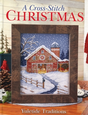 Cross Stitch & Needlework - A Cross-Stitch Christmas - Yuletide Traditions-Cross Stitch  Needlework - A Cross-Stitch Christmas - Yuletide Traditions, festive, holiday, ornaments, cross stitch