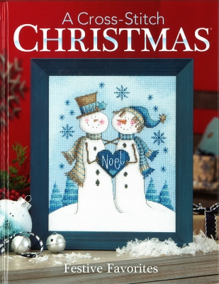 Cross Stitch & Needlework - A Cross Stitch Christmas - Festive Favorites-Cross Stitch  Needlework - A Cross Stitch Christmas - Festive Favorites, ornaments, holiday, winter, cross stitch