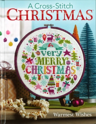 Sunrise Craft & Hobby - A Cross-Stitch Christmas - Warmest Wishes-Sunrise Craft  Hobby - A Cross-Stitch Christmas - Warmest Wishes, crafts, projects, cross stitch, book,