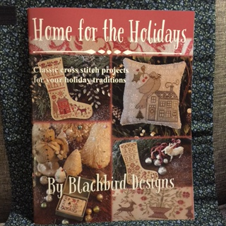 Blackbird Designs - Home for the Holidays-Blackbird Designs - Home for the Holidays, Christmas, stockings, pin cushions, gifts, cross stitch