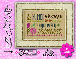 Lizzie Kate - 3 Little Words - 1 of 7 - Be Kind Always-Lizzie Kate, 3 Little Words Flip-it Series, Be Kind Always ,inspriational words, Cross Stitch Patterns