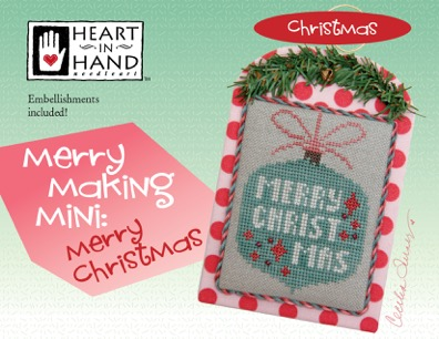 Heart in Hand Needleart - Merrymaking Mini - Merry Christmas-Heart in Hand Needleart - Merrymaking Mini - Merry Christmas, ornament, Christmas, holidays, cross stitch