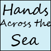 HANDS ACROSS THE SEA SAMPLERS