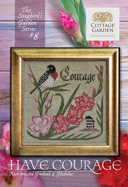 Cottage Garden Samplings - Songbird Garden Series 8 - Have Courage-Cottage Garden Samplings - Songbird Garden Series 8 - Have Courage