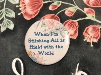 Kirkland Design Studio - When I'm Stitching All Is Right With The World - Needle Minder-Kirkland Design Studio - When Im Stitching All Is Right With The World - Needle Minder, cross stitch, sewing, needles, sewing,