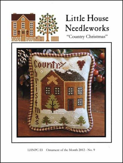 Little House Needleworks - Ornament of the Month 2012 - No. 09 - Country Christmas-Little House Needleworks - Ornament of the Month 2012 - No. 09 - Country Christmas - Cross Stitch Pattern