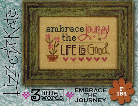 Lizzie Kate - 3 Little Words - 7 of 7 -  Embrace the Journey-Lizzie Kate - 3 Little Words, Embrace the Journey, words of wisdom, life is a journey,