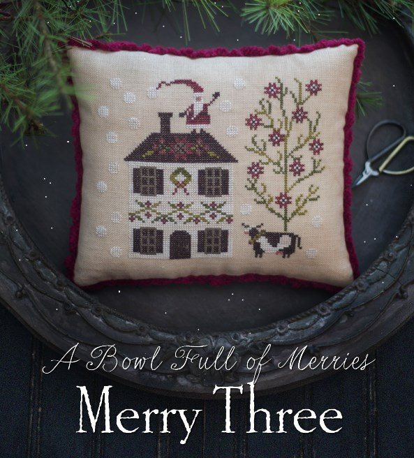 Plum Street Samplers - Serial Bowl Collection - A Bowl Full of Merries - Merry Three-Plum Street Samplers - Serial Bowl Collection - A Bowl Full of Merries - Merry Three, Christmas, pin pillow, decorating, cross stitch