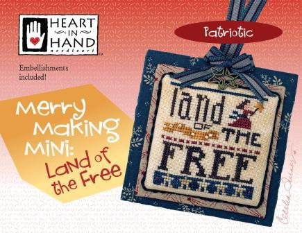 Heart in Hand Needleart - Merry Making Mini - Land of the Free-Heart in Hand Needleart - Merry Making Mini - Land of the Free, patriotic, suffragette, USA, America, cross stitch