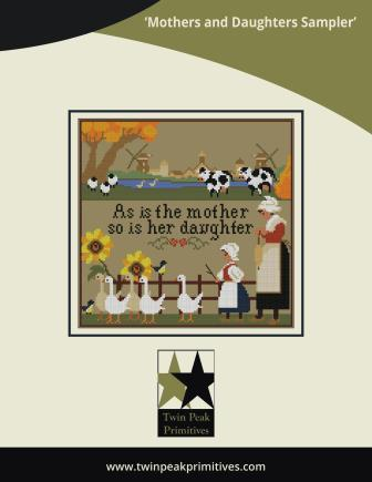 Twin Peak Primitives - Mothers and Daughters Sampler-Twin Peak Primitives - Mothers and Daughters Sampler, mothering, training children, farming, animals, cross stitch, Mothers Day