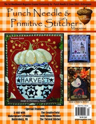 Punch Needle & Primitive Stitcher Magazine 2020 - Issue 3 - Fall-Punch Needle  Primitive Stitcher Magazine 2020 - Issue 3 - Fall, autumn, leave, primitive, pumpkins, stitching, cross stitch,