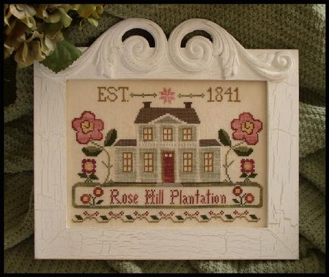 Little House Needleworks - Rose Hill Plantation - Cross Stitch Pattern