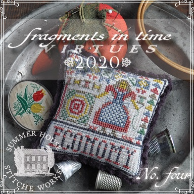 Summer House Stitche Workes - Fragments in Time - Virtues 2020 #4 Economy-Summer House Stitche Workes - Fragments in Time - Virtues 2020 4 Economy, housework, home business, creating, sewing, quilting, cross stitch