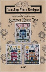 Waxing Moon Designs - Summer House Trio-Waxing Moon Designs - Summer House Trio, homes, flowers, summertime, cross stitch