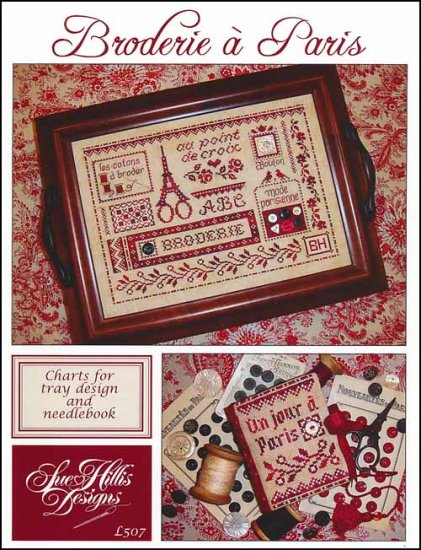 Sue Hillis Designs - Broderie a Paris-Sue Hillis Designs - Broderie a Paris, France, french cross stitch, Eiffel Tower, scissors, needle book,