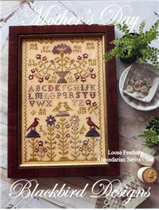 Blackbird Designs - Loose Feathers - Abecedarian Series - Part 10 of 12 - Mother's Day - Cross Stitch Pattern-Blackbird Designs,Beach Cottage Stitchers, Loose Feathers, Abecedarian Series, Part 10 of 12,  Mothers Day, love, daughters, sons, children,  Cross Stitch Pattern