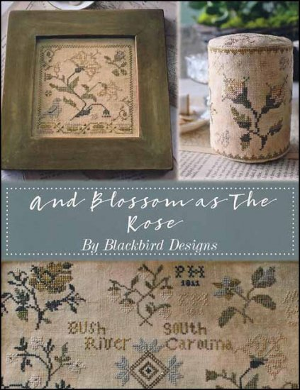 Blackbird Designs - And Blossom as the Rose-Blackbird Designs - And Blossom as the Rose, samplers, Quaker Family, drum, cross stitch