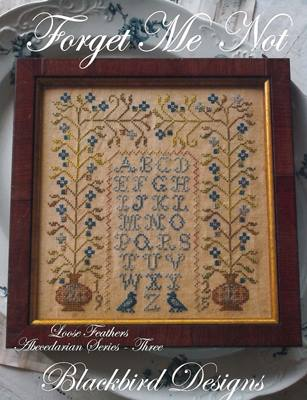 Blackbird Designs - Loose Feathers - Abecedarian Series - Part 03 of 12 - Forget Me Not-Blackbird Designs, Loose Feathers, Abecedarian Series,- Part 3 of 12,  Forget Me Not, love, hearts, sampler,blue flowers,  Cross Stitch Pattern