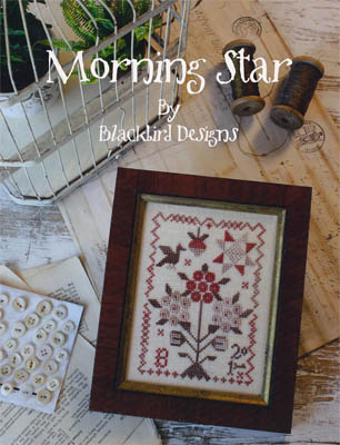Blackbird Designs - Morning Star - Cross Stitch Patterns