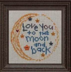 Bent Creek - Love You to the Moon and Back - Cross Stitch-Bent Creek - Love You to the Moon and Back, Beach Cottage Stitchers-Cross stitch & Needlework, love, baby sampler,